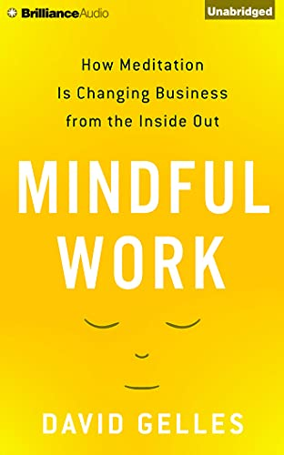 mindful-work-how-meditation-is-changing-business-from-the-inside-out