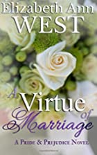 A Virtue of Marriage (The Moralities of…
