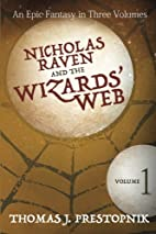 Nicholas Raven and the Wizards' Web - Volume…
