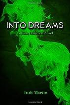 Into Dreams: A Gina Harwood Novel (Gina…