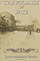 The Promise of Fate by Sarah Margolis Pearce