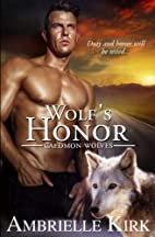 Wolf's Honor (Caedmon Wolves Book 6) by…