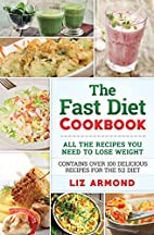 The Fast Diet Cookbook: Over 100 Delicious…