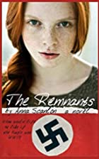 The Remnants: Book One by Anna Scanlon