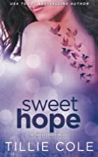 Sweet Hope (Sweet Home, #3; Carillo Boys,…