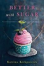 Better With Sugar (A Cranefly Romance)…