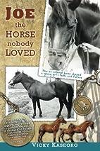 Joe -- the Horse Nobody Loved (Burton's…
