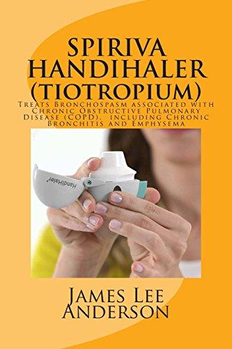 spiriva-handihaler-tiotropium-treats-bronchospasm-associated-with-chronic-obstructive-pulmonary-disease-copd-including-chronic-bronchitis-and-emphysema