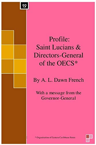 profile-saint-lucians-directors-general-of-the-oecs-organisation-of-eastern-caribbean-states-volume-19