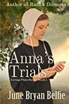 Anna's Trials (Living Plain) (Volume 1)…