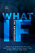 What If: The Anthology (8-in-1) by Alice…