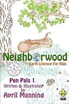 Neighborwood 1 (Pen Pals ) (Volume 1) by…