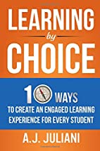 Learning By Choice: 10 Ways Choice and…
