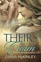 Theirs To Claim (Predatory Desires) (Volume…