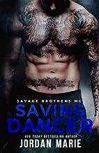 Saving Dancer (Savage Brothers MC, #2) by…
