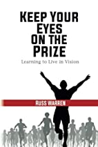 Keep Your Eyes on the Prize: Learning to…