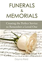 Funerals & Memorials: Creating the Perfect…