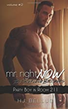 Mr. Right Now: Vol. 2 (Volume 2) by H. J.…