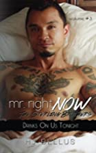 Mr. Right Now; Vol. 3 (Volume 3) by H. J.…