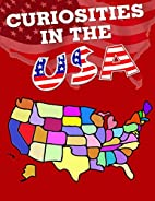 Curiosities in the USA: All States have…