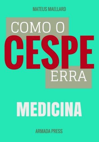como-o-cespe-erra-medicina-teste-a-prova-volume-20-portuguese-edition