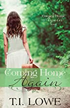 Coming Home Again (Coming Home Again #1) by…