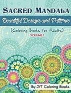 Sacred Mandala: Beautiful Designs and…