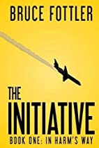 The Initiative: In Harm's Way (Book…