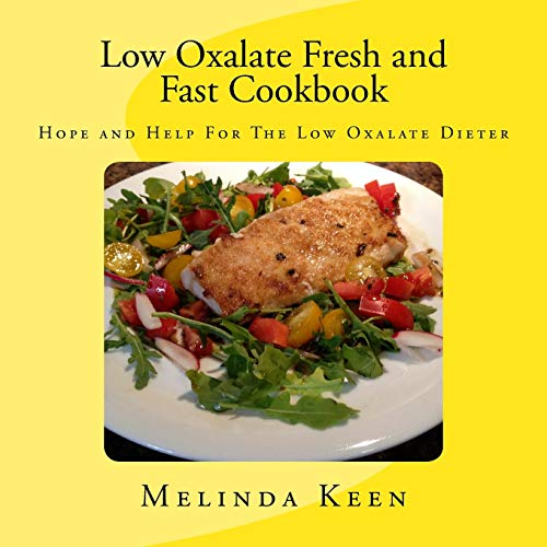low-oxalate-fresh-and-fast-cookbook-hope-and-help-for-the-low-oxalate-dieter
