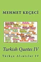 Turkish Quotes IV: Türkçe…