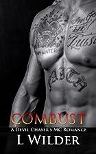 Combust (Devil Chaser's MC, #5) by L Wilder