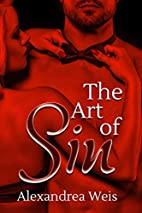 The Art of Sin by Alexandrea Weis