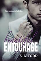 Beautiful Entourage (Beautiful Entourage #1)…