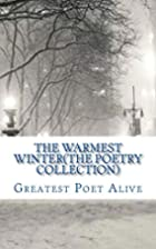 The Warmest Winter(The Poetry Collection) by…