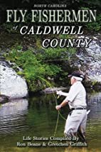 Fly Fishermen of Caldwell County: North…
