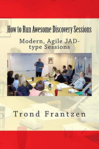 how-to-run-awesome-discovery-sessions-modern-agile-jad-type-sessions