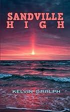 Sandville High: Season Three (Volume 3) by…