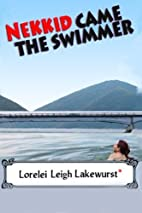 Nekkid Came the Swimmer by Lorelei Leigh…