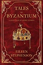 Tales of Byzantium: A Selection of Short…