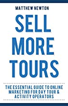 Sell More Tours: A Guide to Online Marketing…