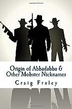 Origin of Abbadabba & Other Mobster…
