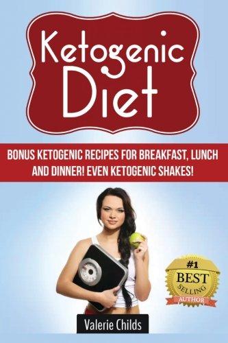 ketogenic-diet-bonus-ketogenic-recipes-for-breakfast-lunch-and-dinner-even-ketogenic-shakes