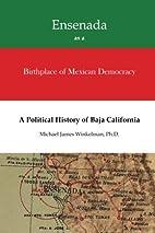 Ensenada as a Birthplace of Mexican…