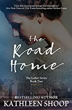 The Road Home (The Letter Series) (Volume 2)…