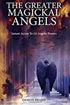 The Greater Magickal Angels: Instant Access…