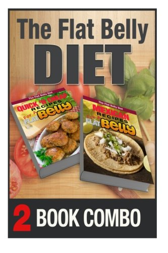 mexican-recipes-and-quick-n-cheap-recipes-for-a-flat-belly-2-book-combo-the-flat-belly-diet