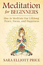 Meditation For Beginners: How to Meditate…