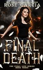 Final Death (The Transhuman Chronicles, #3)…