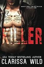 Killer (Stalker, #0.5) by Clarissa Wild