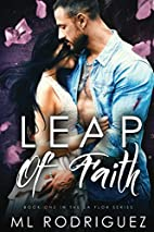 Leap of Faith (La Flor Series) (Volume 1) by…